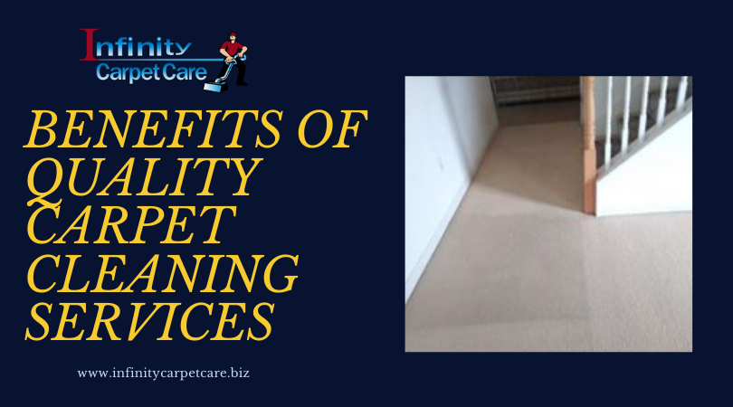 Benefits of Quality Carpet Cleaning Services