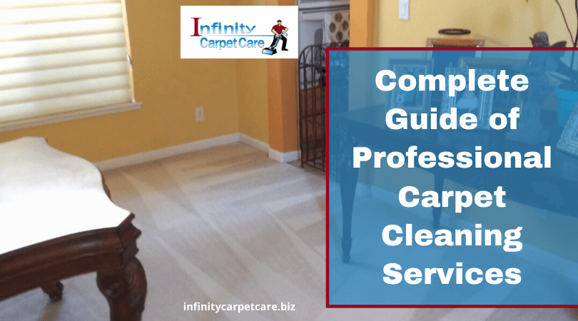 Complete Guide Of Professional Carpet Cleaning Services