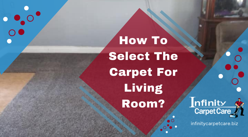 How To Select The Carpet For Living Room?