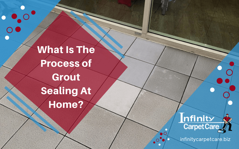 Process of Grout Sealing At Home